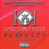 Southern Hostility (Chopped & Skrewed) by Fakkulty