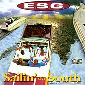 Sailin' Da South by E.S.G.