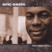 Retrospective by Eric Essix