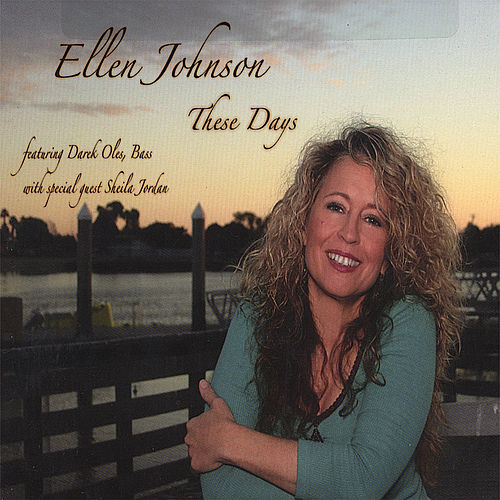 These Days by Ellen Johnson
