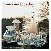 Melody Day by Caribou