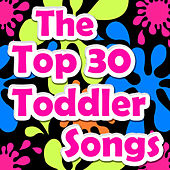 The Top 30 Toddler Songs by Kidzup