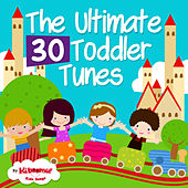 The Ultimate 30 Toddler Tunes by Kidzup