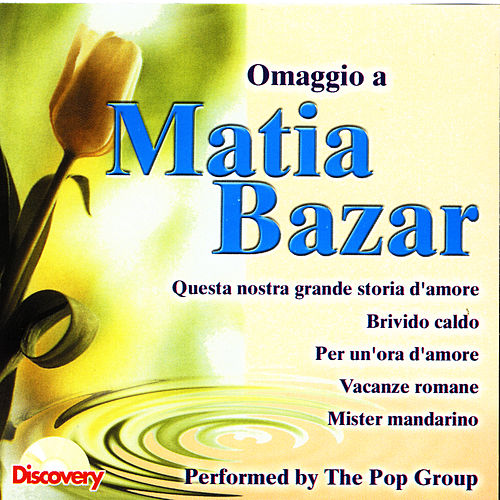 Omaggio A Matia Bazar by The Pop Group