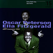 Oscar Peterson, Ella Fitzgerald, JATP Lausanne 1953 / Swiss Radio Days, Jazz Series Vol.15 by Barney Kessel