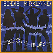 Booty Blues by Eddie Kirkland