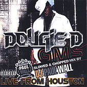 G.M.S. Slowed & Chopped Mix By Dj Paul Wall by Dougie D