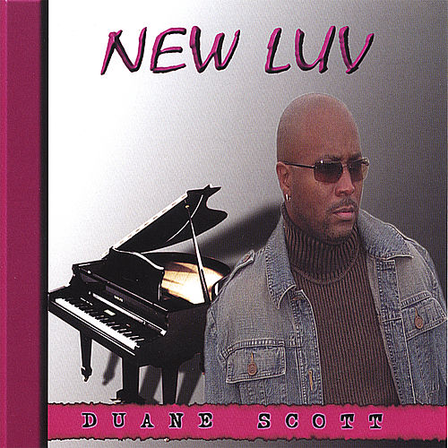 New Luv by Duane Scott