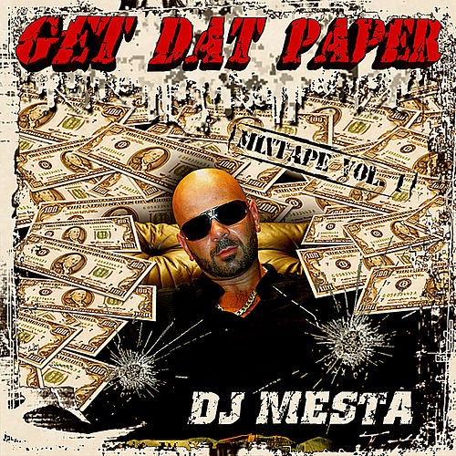 Get Dat Paper Mixtape Vol 1 by Various Artists