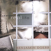Sketches of a Real Life by Benjamin Doerr