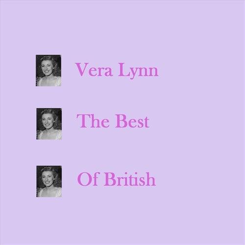 The Best Of British by Vera Lynn