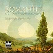 Romantik by Stuttgarter Posaunen Consort