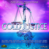 Cold Justice Riddim by Various Artists
