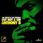 The Truth Is An Offense (But Not a Sin) - EP by Anthony B
