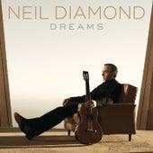 Dreams by Neil Diamond