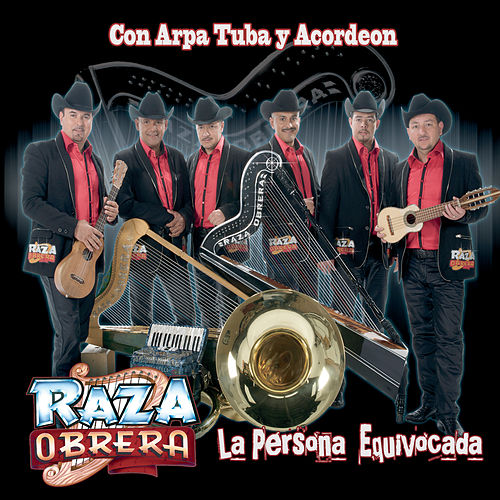 La Persona Equivocada by Raza Obrera