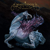 Remission (Reissue) by Mastodon