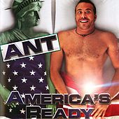 America's Ready by Ant (comedy)