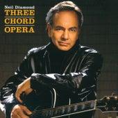Three Chord Opera by Neil Diamond