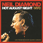 Hot August Night / NYC by Neil Diamond