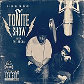 DJ Fresh Presents - The Tonite Show with The Jacka (Deluxe Edition) by The Jacka