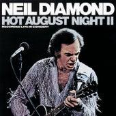 Hot August Night II by Neil Diamond
