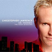 Un-Hooked (Remastered) - EP by Christopher Lawrence