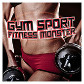 Gym Sport Fitness Monster by Various Artists