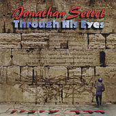 Through His Eyes by Jonathan Settel