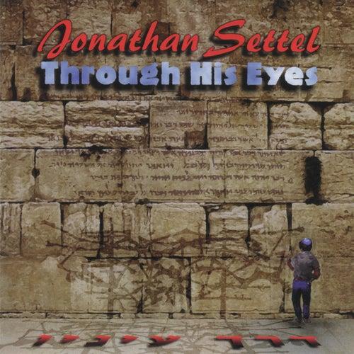 Through His Eyes by Jonathan Settel