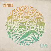 GrooveSession Live by Various Artists