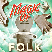 Magic of Folk by Various Artists