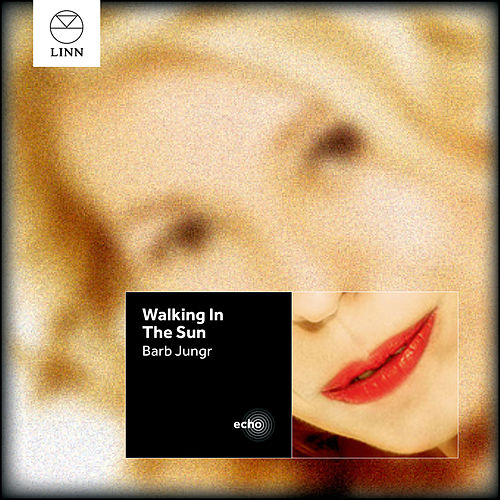 Walking In The Sun by Barb Jungr
