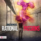 Greg Bowers: Rational Passions by Various Artists