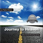 Journey to Heaven by Pablo Perez