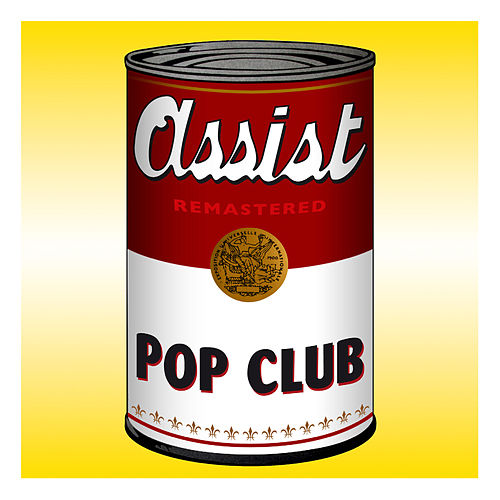 Pop Club (Remastered) by Assist
