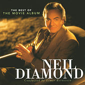 The Best Of The Movie Album by Neil Diamond