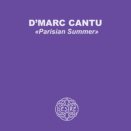 Parisian Summer - EP by D'Marc Cantu