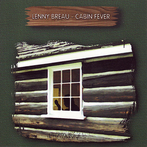 Cabin Fever by Lenny Breau