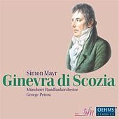 Mayr: Ginevra di Scozia by Various Artists