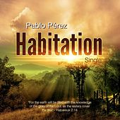 Habitation (Demo Release) by Pablo Perez