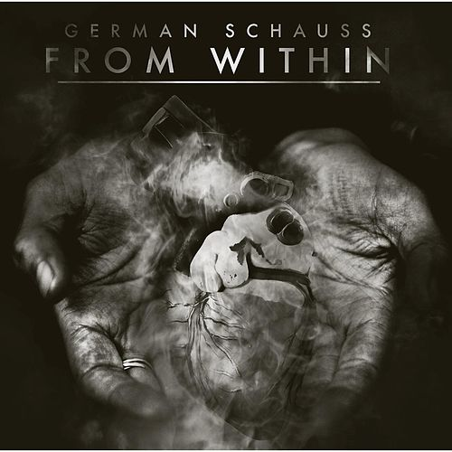 From Within by German Schauss
