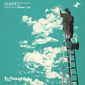 Shapes: Rectangles Compiled By Robert Luis by Various Artists