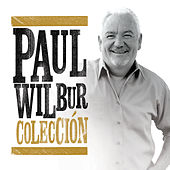 Colección by Paul Wilbur