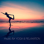Music for Yoga and Relaxation by Various Artists