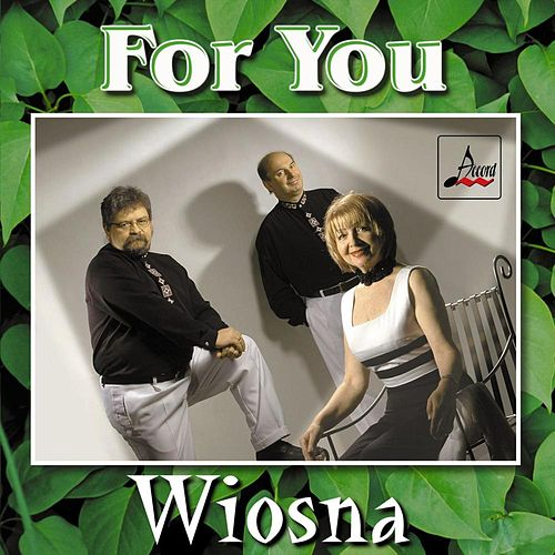 Wiosna by For You