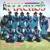 Gracias Mujer by Banda Machos