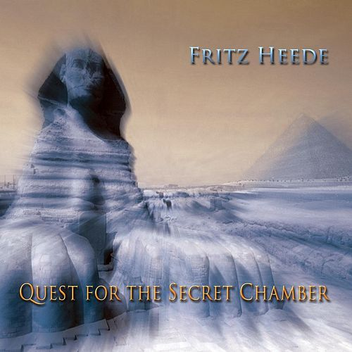 Quest for the Secret Chamber by Fritz Heede