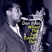 When the Sun Comes Out by Don Byas