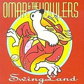 Swingland by Omar and The Howlers